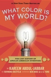 What Color Is My World?:The Lost History of African-American Inventors