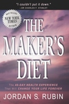 Maker's Diet : The 40-Day Health Experience That Will Change Your Life Forever