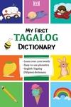 My First Tagalog (Filipino) Dictionary