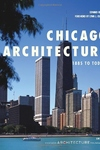 Chicago Architecture:1885 to Today