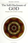 The Self-Disclosure of God:Principles of Ibn Al-'Arabi's Cosmology