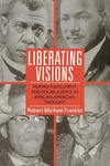 Liberating Visions:Human Fulfillment and Social Justice in African-American Thought