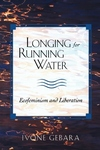 Longing for Running Water:Ecofeminism and Liberation