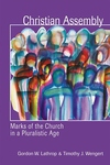 Christian Assembly:Marks of the Church in a Pluralistic Age