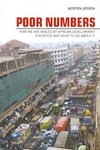Poor Numbers:How We Are Misled by African Development Statistics and What to Do about It