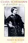 Clara Schumann:The Artist and the Woman