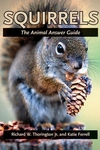 Squirrels : The Animal Answer Guide