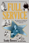 Full Service : My Adventures in Hollywood and the Secret Sex Live of the Stars