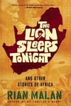 The Lion Sleeps Tonight:And Other Stories of Africa