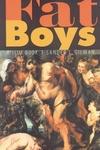 Fat Boys:A Slim Book