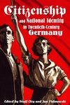 Citizenship and National Identity in Twentieth-Century Germany