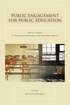 Public Engagement for Public Education:Joining Forces to Revitalize Democracy and Equalize Schools