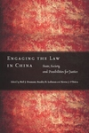 Engaging the Law in China:State, Society, and Possibilities for Justice