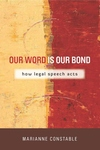 Our Word Is Our Bond:How Legal Speech Acts