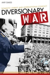 Diversionary War:Domestic Unrest and International Conflict