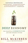Deep Economy:The Wealth of Communities and the Durable Future