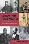 Letters from Black America:Intimate Portraits of the African American Experience