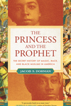 The Princess and the Prophet