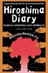 Hiroshima Diary:The Journal of a Japanese Physician, August 6-September 30, 1945