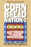 Cornbread Nation 2 : The United States of Barbecue