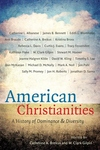 American Christianities:A History of Dominance and Diversity