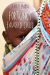 Fortune's Favored Child