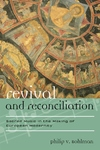 Revival and Reconciliation:Sacred Music in the Making of European Modernity