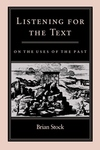 Listening for the Text:On the Uses of the Past