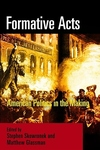 Formative Acts:American Politics in the Making