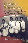 Group Harmony:The Black Urban Roots of Rhythm and Blues