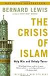 The Crisis of Islam:Holy War and Unholy Terror