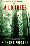 The Wild Trees:A Story of Passion and Daring