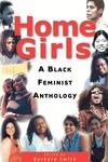 Home Girls:A Black Feminist Anthology