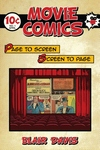 Movie Comics : Page to Screen / Screen to Page