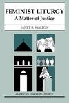 Feminist Liturgy:A Matter of Justice