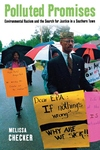 Polluted Promises:Environmental Racism and the Search for Justice in a Southern Town