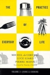 The Practice of Everyday Life, V2: Living and Cooking