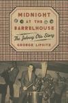 Midnight at the Barrelhouse:The Johnny Otis Story