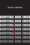 Burying Don Imus:Anatomy of a Scapegoat