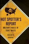 Hot Spotter's Report:Military Fables of Toxic Waste