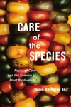 Care of the Species : Races of Corn and the Science of Plant Biodiversity