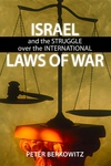 Israel and the Struggle over the International Laws of War