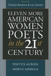 Eleven More American Women Poets in the 21st Century:Poetics Across North America