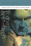 Planet Beethoven : Classical Music at the Turn of the Millennium