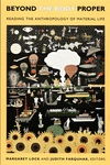 Beyond the Body Proper:Reading the Anthropology of Material Life
