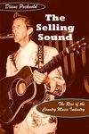 The Selling Sound:The Rise of the Country Music Industry