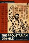 The Proletarian Gamble:Korean Workers in Interwar Japan