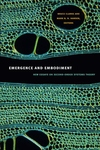 Emergence and Embodiment:New Essays on Second-Order Systems Theory