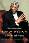 African Rhythms : The Autobiography of Randy Weston
