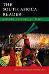 The South Africa Reader:History, Culture, Politics